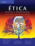 Etica actual y profesional/ Present and Professional Ethics