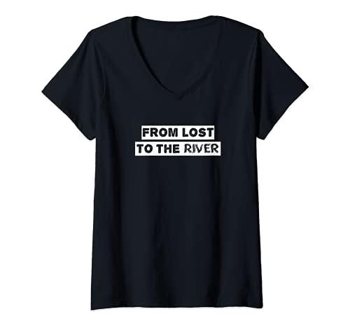Mujer From Lost to the River - De perdidos al río Camiseta Cuello V