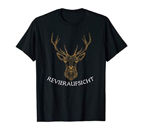 Revieraufsicht ,Jäger, Forstwirtschaft, Hirsch,Wald, jagen T-Shirt