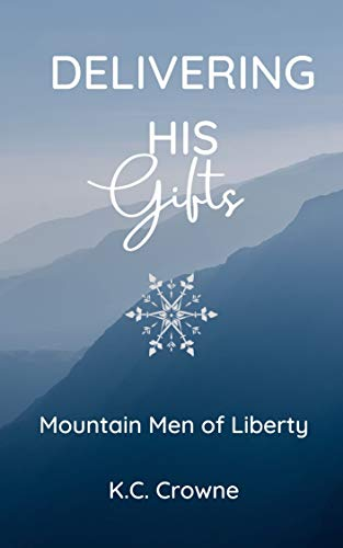 Delivering His Gifts: A Mountain Man's Baby Christmas Romance (Mountain Men of L