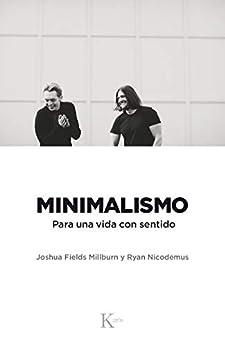 Minimalismo (Spanish Edition) by [Joshua Fields Millburn, Ryan Nicodemus]