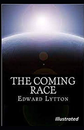 The Coming Race Illustrated