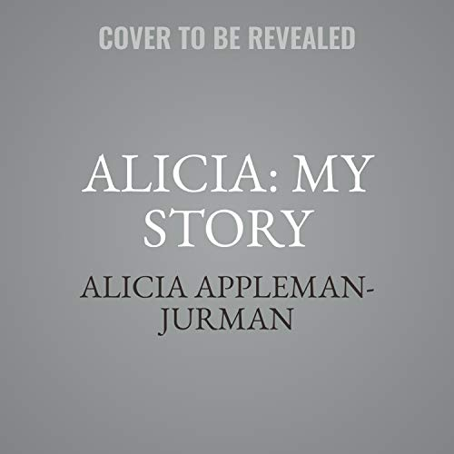 Alicia: My Story cover art