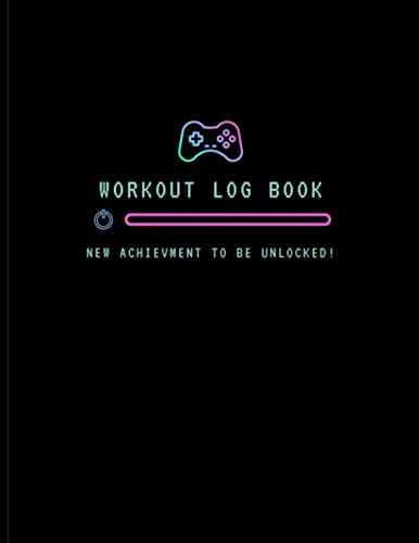 Workout Log Book: Gamer Style Fitness Goal, Calories Tracker, Diary & Journal | Gym Training, Weightlifting, Bodybuilding Power Achievment | ... Kids | Undated (Daily, Weekly, Monthly ..)