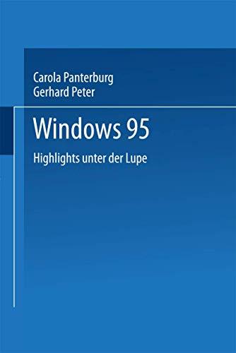Windows 95: Highlights unter der Lupe