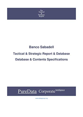 Banco Sabadell: Tactical & Strategic Database Specifications - Frankfurt perspectives (Tactical & Strategic - Germany Book 929) (English Edition)
