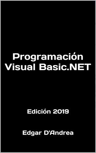 Programación Visual Basic.NET: Edición 2019