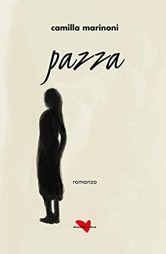 Pazza (Italian Edition)