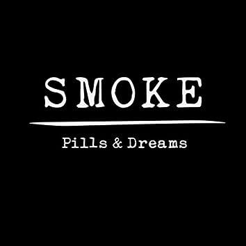 Pills & Dreams