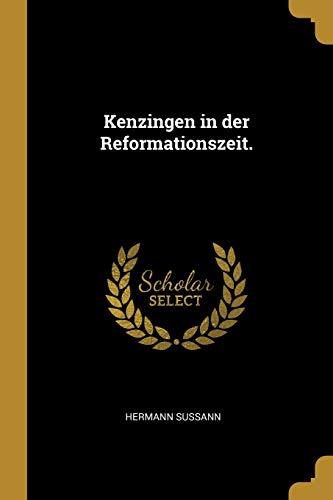 Kenzingen in Der Reformationszeit.