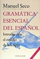 Gramatica Esential Del Espanol