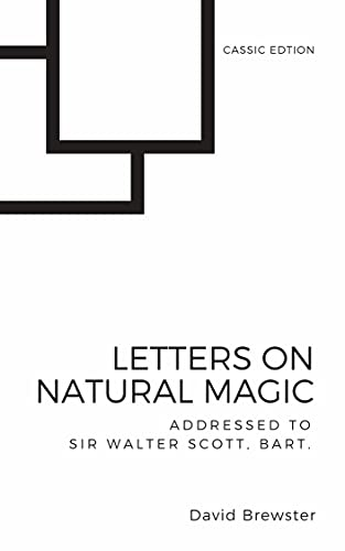 Letters on Natural Magic Addressed to Sir Walter Scott Bart.: With Original Illustration Kindle Edition (English Edition)