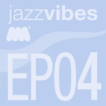 Jazz Vibes EP4