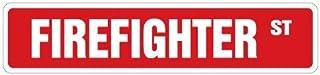 [SignJoker] FIREFIGHTER Street Sign fire fighter fireman gift novelty street sign Wall Plaque Decoration