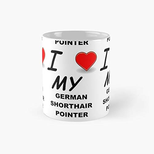 German Shorthaired Pointer Love Second Classic Mug Best Gift Funny Coffee Mugs 11 Oz