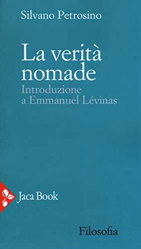La verità nomade. Introduzione a Emmanuel Lévinas