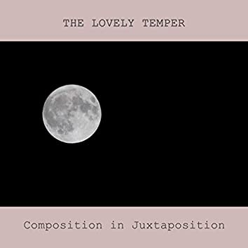 Composition in Juxtaposition (Acoustic)