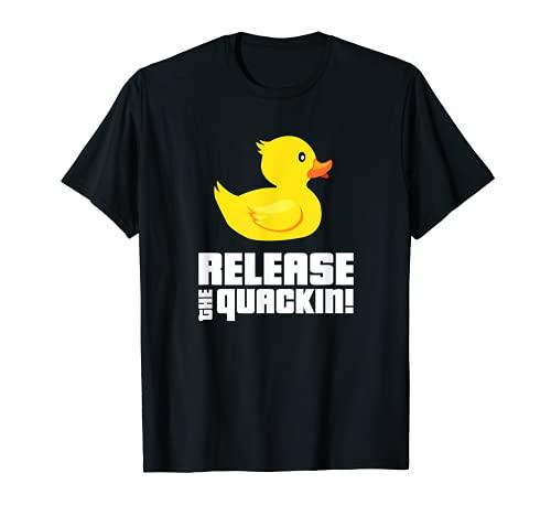 Release The Quackin! Funny Yellow Rubber Ducks Design T-Shirt