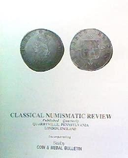 Classical Numismatic Review- Volume XVII, No. 2, 1992 Second Quarter