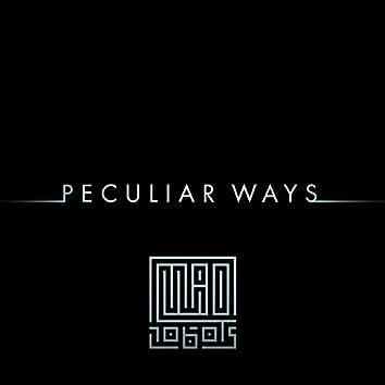 Peculiar Ways