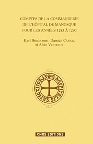 Comptes de la commanderies de l'Hôpital de Manosque pour les années 1283 à 1290