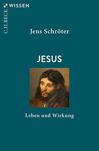 Buchseite und Rezensionen zu 'Jesus: Leben und Wirkung' von Jens Schröter