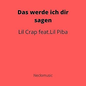 Das werde ich dir sagen (feat. Lil Piba)