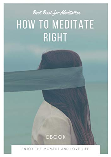 How To Meditate Right (English Edition)