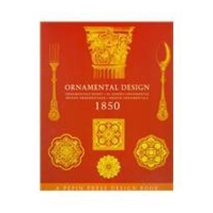 Ornamental Design 1850 (Pepin Press Design Books) by Pepin Van Roojen (1999-09-02)