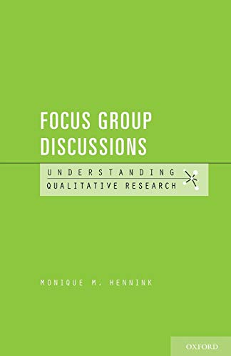 Focus Group Discussions (Understanding Qualitative Research)
