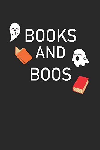 Books and Boos: Halloween cute Bookish Notebook Composition Journal for bookworms and book nerd alike- Reading log, Book Reviews, school, lined ... in) (Bookish Notebooks and Journals, Band 4)