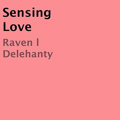 Sensing Love audiobook cover art