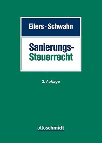 Sanierungssteuerrecht: Beratungsschwerpunkte und Checklisten