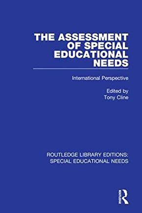 The Assessment of Special Educational Needs: International Perspective: Volume 7