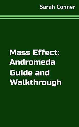 Mass Effect: Andromeda Guide and Walkthrough (English Edition)
