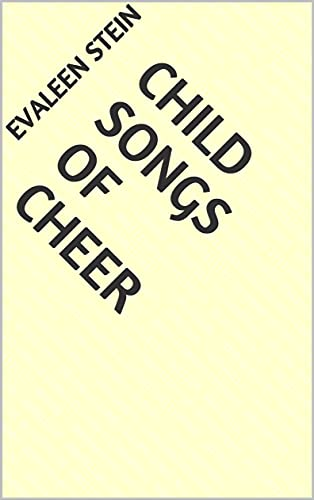 Child Songs of Cheer (English Edition)