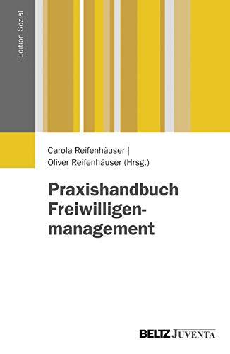 Praxishandbuch Freiwilligenmanagement (Edition Sozial)