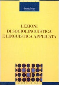 Lezioni di sociolinguistica e linguistica applicata