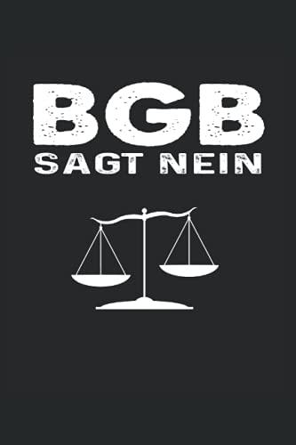 BGB Sagt Nein Anwalt Notizbuch (liniert) Jurist Jura Ausbildung