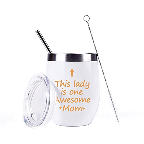 This Lady Is One Awesome Mom Wine Tumbler Awesome Mom Tumbler Birthday Mothers Day Gifts for Mom from Daughter Son Mom Wine Tumbler Mom Gifts 12Ounce with Lid Straw and Gift Box White