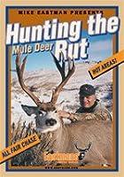 Hunting the Mule Deer Rut [DVD]