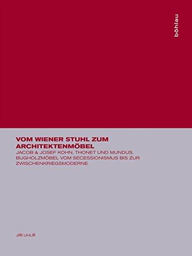 Vom Wiener Stuhl zum Architektenmöbel
