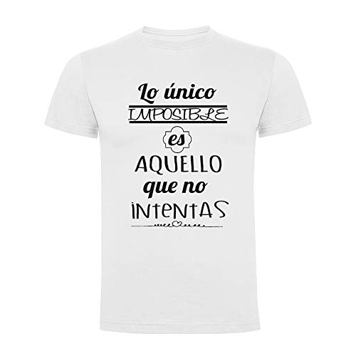 Docliick Camiseta Original Manga Corta con Frases motivadoras **LO ÚNICO Imposible.** Camiseta Divertida.Regalo Original DCC-18010 (L)