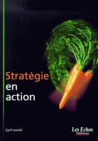Stratégie en action