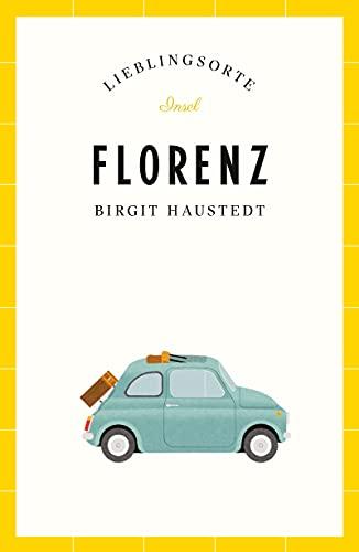 Florenz – Lieblingsorte (insel taschenbuch)