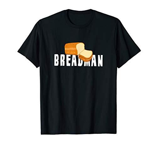 Bread Man Local Bread Route Vendor BREADMAN Design T-Shirt