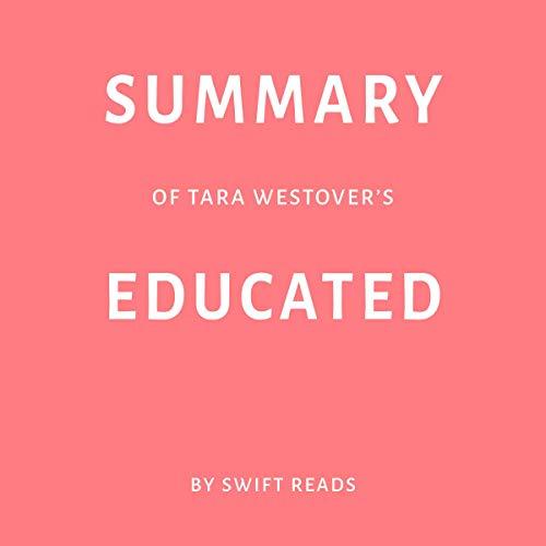 Summary of Tara Westover's Educated by Swift Reads Titelbild
