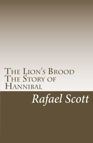 The Lion's Brood: The Story of Hannibal