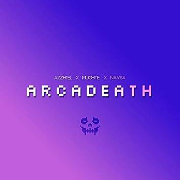 Arcadeath