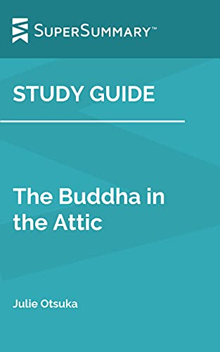 Study Guide: The Buddha in the Attic by Julie Otsuka (SuperSummary)